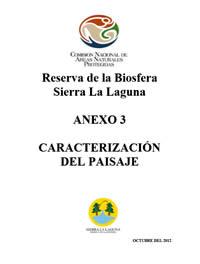 Anexo-de-Opinion-Tecnica-de-CONANP-RBSL-Los-Cardones-2013_Caracterizacion-del-Paisaje-Octubre-2012